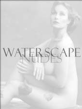 Scott Foltz - Waterscape Nude Series