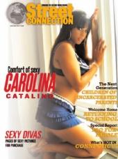 Street Connection Magazine - Carolina Catalino on the cover